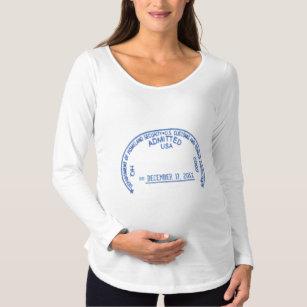 Funny Homeland Security Baby Visa Stamp Maternity T-Shirt