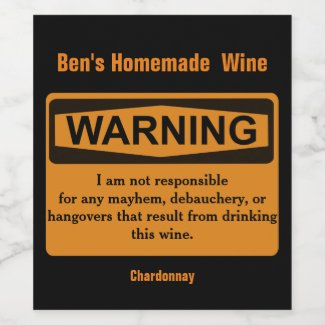 Funny Homemade Wine Warning Label