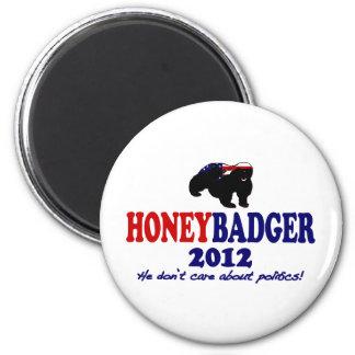 Funny Honey Badger for President 2012 2 Inch Round Magnet