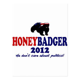 Funny Honey Badger for President 2012 Postcard