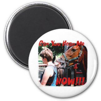 Funny Horse: Can You hear me now? 2 Inch Round Magnet