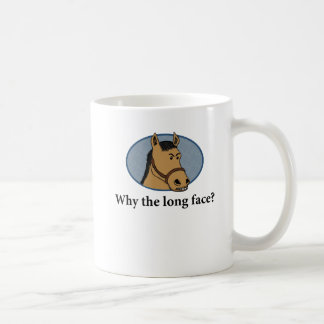 Funny horse mug: Why the long face? Coffee Mug