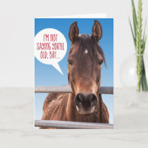 Funny Horse- Old Enough For Glue Factory Birthday Card