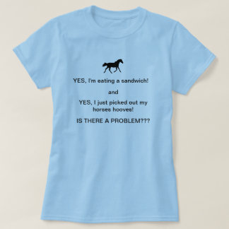 Funny Horse People Humor T- Shirt