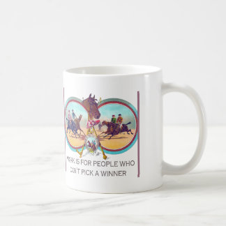 Funny Horse Racing – Work For People Who Can't Win Classic White Coffee Mug