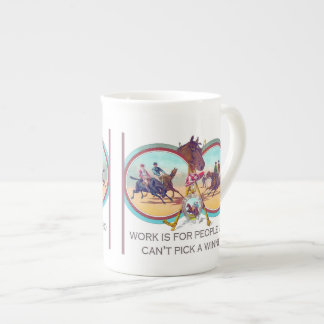 Funny Horse Racing – Work For People Who Can't Win Tea Cup