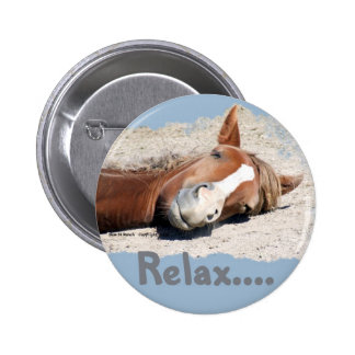 Funny Horse: Relax 2 Inch Round Button