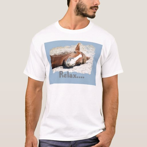 Funny Horse: Relax T-Shirt