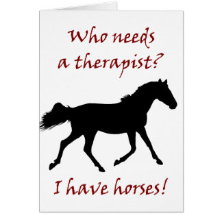 Funny Horse Therapist Card