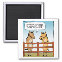 Funny Horse to Water magnet