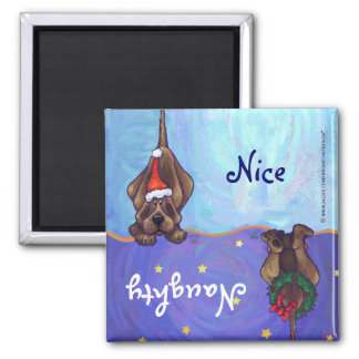 Funny Hound Dog Naughty Nice Holiday Magnet