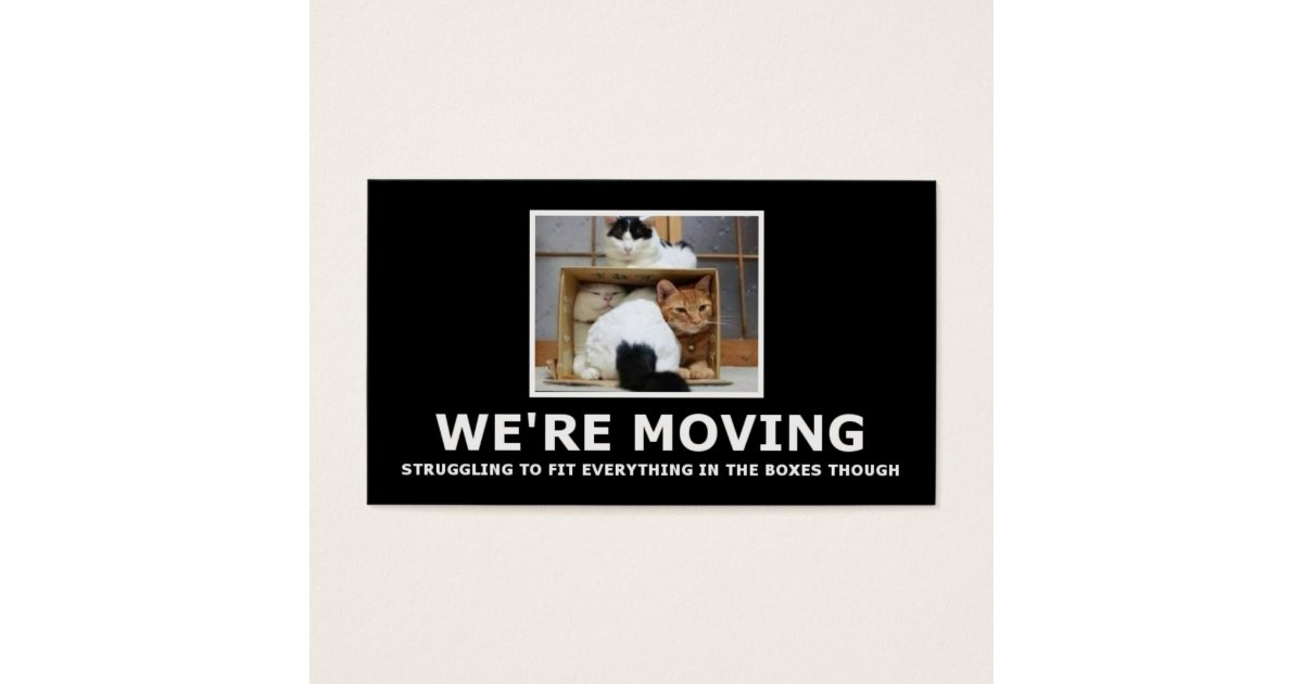 Funny Moving Business Cards & Templates | Zazzle