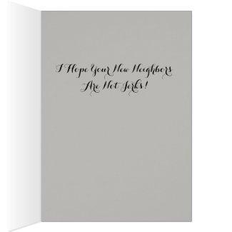 Funny Housewarming Card