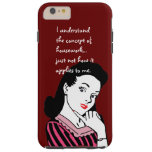 Funny Housework Concept Tough iPhone 6 Plus Case
