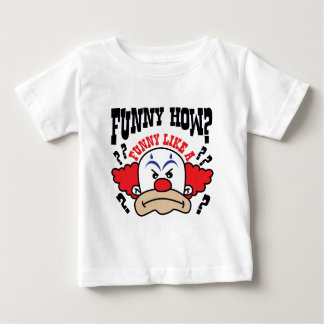 Funny How? Shirts