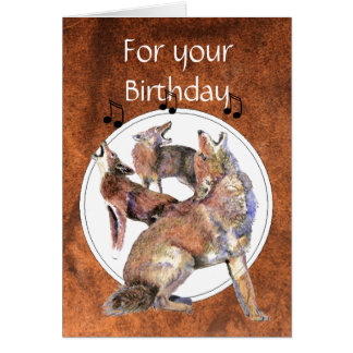 Funny Howling Coyote Birthday Greeting Card