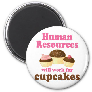 Funny Human Resources 2 Inch Round Magnet