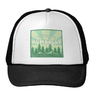 Funny Humboldt County Trucker Hat