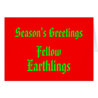 Funny Humor Merry Christmas Earthling Quotation Card