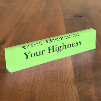 Funny Humor Name Plate for your desk at the office