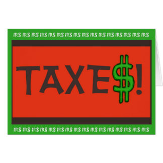 Funny Humor Tax Taxes Paper Greeting Note Card