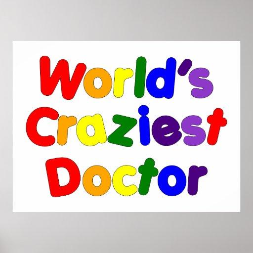 Funny Humorous Doctors : World's Craziest Doctor Print