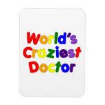 Funny Humorous Doctors : World's Craziest Doctor Vinyl Magnet