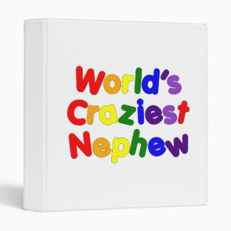 Funny Humorous Nephews : World's Craziest Nephew 3 Ring Binder