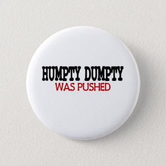 Funny Humpty Dumpty Button