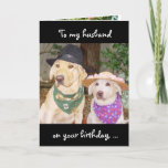 "Funny Husband Birthday Card<br><div class=""desc"">Funny,  customizable birthday card for husband or significant other.  On the front ""To my husband on your birthday,  ... ""  On the inside ""... let's take time to have some fun!""  Text is customizable.</div>"