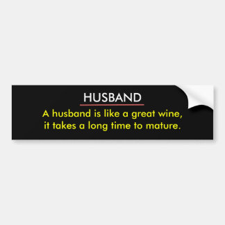 Funny Husband Wine Bumper Sticker Car Bumper Sticker