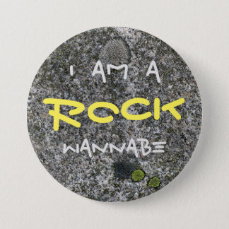 Funny I am a Rock Wannabe Grey Granite Button