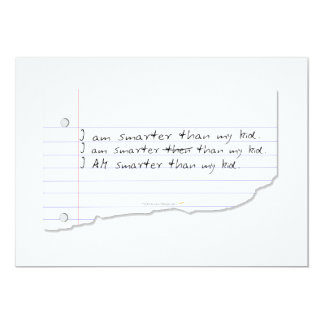 """Funny I Am Smarter Than My Kid for Father or Mom 5"""" X 7"""" Invitation Card"""