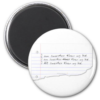 Funny I Am Smarter Than My Kid for Father or Mom Fridge Magnet