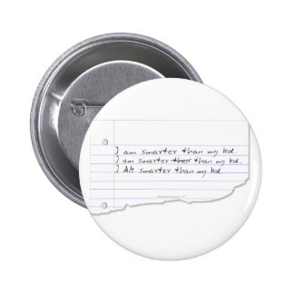 Funny I Am Smarter Than My Kid for Father or Mom Pinback Button