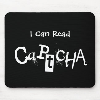 Funny I Can Read Captcha In Black and White Mouse Pad