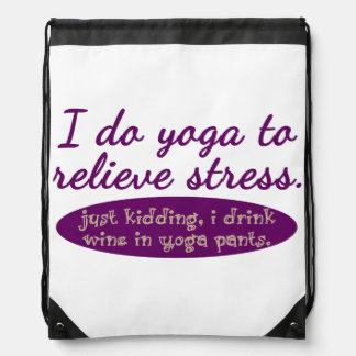 """Funny """"I Do Yoga to Relieve Stress"""" Drawstring Backpack"""