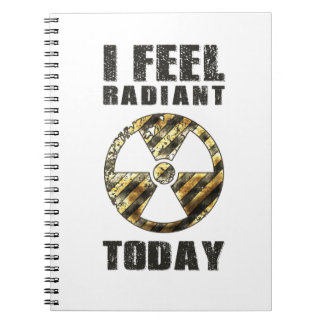 Funny I Feel Radiant Notebook