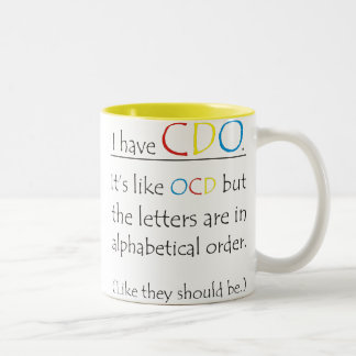 Funny I Have CDO Like OCD Two-Tone Coffee Mug
