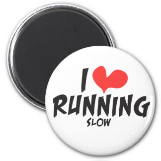 Funny I heart (love) Running SLOW 2 Inch Round Magnet