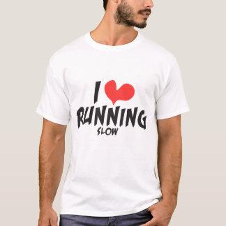 Funny I heart (love) Running SLOW T-Shirt
