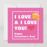 Funny I Love Cheese & I Love You Valentine's Day