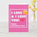 Funny I Love Cheese & I Love You Valentine's Day Card