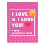 Funny I Love Cheese & I Love You Valentine's Day Postcard