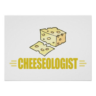 Funny I Love Cheese Poster