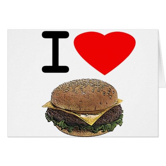 Funny I Love Cheeseburgers Card