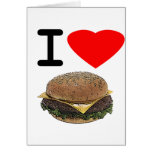 Funny I Love Cheeseburgers Greeting Cards
