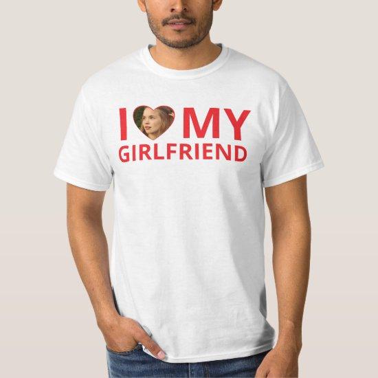 Funny I Love My Girlfriend Photo T-Shirt