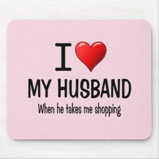 Funny I love my husband Mouse Pad