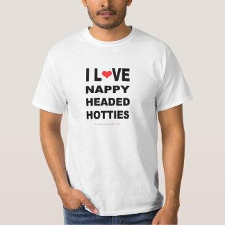 FUNNY I LOVE NAPPY HEADED HOTTIES T-Shirt